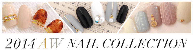 2014 AW NAIL COLLECTION