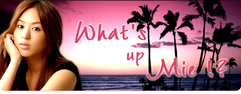 Mieオフィシャルブログ What's up Mie!?