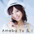 Ameba Yu & i